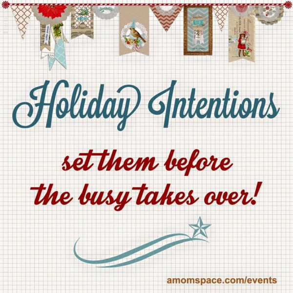 holiday intentions workshop
